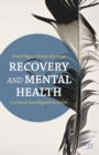 Image for Recovery and mental health  : a critical sociological account