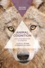 Image for Animal cognition  : evolution, behavior and cognition