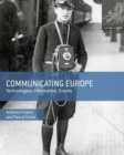 Image for Communicating Europe  : technologies, information, events
