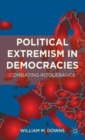 Image for Political extremism in democracies  : combating intolerance