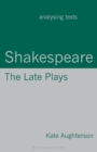 Image for Shakespeare  : the late plays