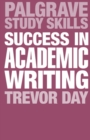 Image for Success in academic writing