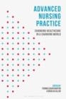 Image for Advanced nursing practice  : changing healthcare in a changing world