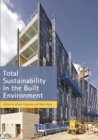 Image for Total Sustainability in the Built Environment