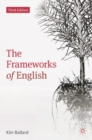 Image for The frameworks of English  : introducing language structures