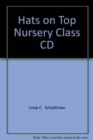 Image for Hats On Top Nursery Level Class Audio CD