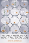 Image for Research methods for health and social care