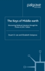 Image for The keys of Middle-earth: discovering medieval literature through the fiction of J.R.R. Tolkien