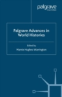Image for Palgrave advances in world histories