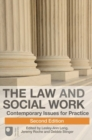 Image for The law and social work  : contemporary issues for practice