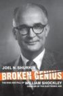Image for Broken genius  : the rise and fall of William Shockley, creator of the electronic age
