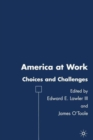Image for America at Work : Choices and Challenges