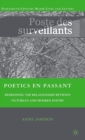Image for Poetics en passant  : redefining the relationship between Victorian and modern poetry