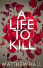 Image for A life to kill