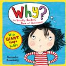 Image for Why?  : an utterly bonkers book of questions!
