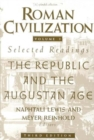 Image for Roman civilization  : selected readingsVol. 1: The Republic and the Augustan age