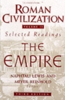 Image for Roman Civilization: Selected Readings : The Empire, Volume 2