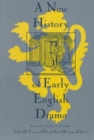Image for A New History of Early English Drama