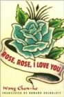 Image for Rose, Rose, I Love You