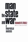 Image for Man, the state, and war  : a theoretical analysis