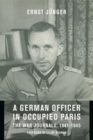 Image for A German Officer in Occupied Paris : The War Journals, 1941-1945