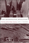 Image for The metropolitan revolution  : the rise of post-urban America