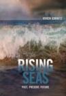 Image for Rising seas  : past, present, future