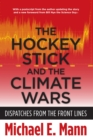 Image for The hockey stick and the climate wars  : dispatches from the front lines