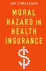 Image for Moral hazard in health insurance
