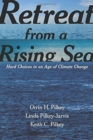 Image for Retreat from a Rising Sea : Hard Choices in an Age of Climate Change