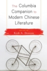 Image for The Columbia companion to modern Chinese literature