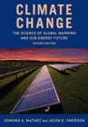 Image for Climate Change : The Science of Global Warming and Our Energy Future