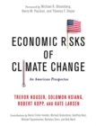 Image for Economic risks of climate change  : an American prospectus