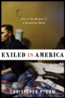Image for Exiled in America : Life on the Margins in a Residential Motel