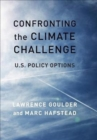 Image for Confronting the climate challenge  : U.S. policy options