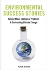 Image for Environmental Success Stories : Solving Major Ecological Problems and Confronting Climate Change
