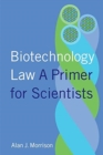 Image for Biotechnology law  : a primer for scientists