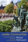 Image for Leader communities  : the consecration of elites in Djursholm