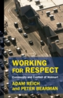 Image for Working for Respect: Community and Conflict at Walmart