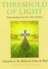 Image for Threshold of Light : Daily Readings from the Celtic Tradition