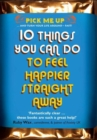 Image for 10 Things You Can Do to Feel Happier Straight Away