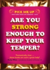 Image for Are You Strong Enough to Keep Your Temper?