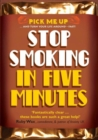 Image for Stop Smoking in Five Minutes