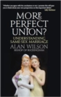 Image for More perfect union  : understanding same-sex Christian marriage