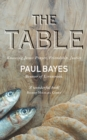 Image for The Table: Knowing Jesus: Prayer, Friendship, Justice