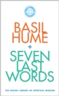 Image for Seven Last Words : The Pocket Library of Spiritual Wisdom