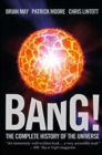 Image for Bang!  : the complete history of the Universe