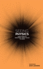 Image for Seeing physics  : 2,600 years of discovery