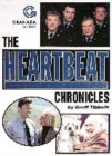 Image for The Heartbeat chronicles  : the life and times of Aidensfield through the pages of the Ashfordly Gazette
