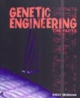 Image for Genetic engineering  : the facts
